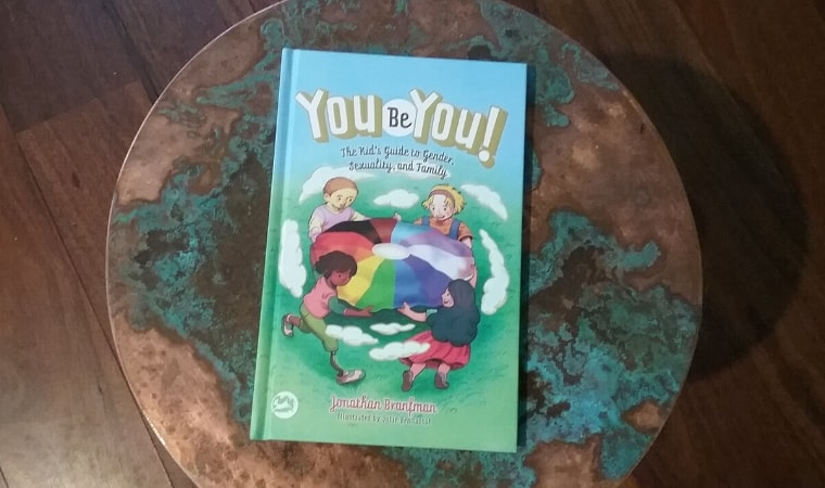 cover of You Be You!: The Kid's Guide to Gender, Sexuality, and Family