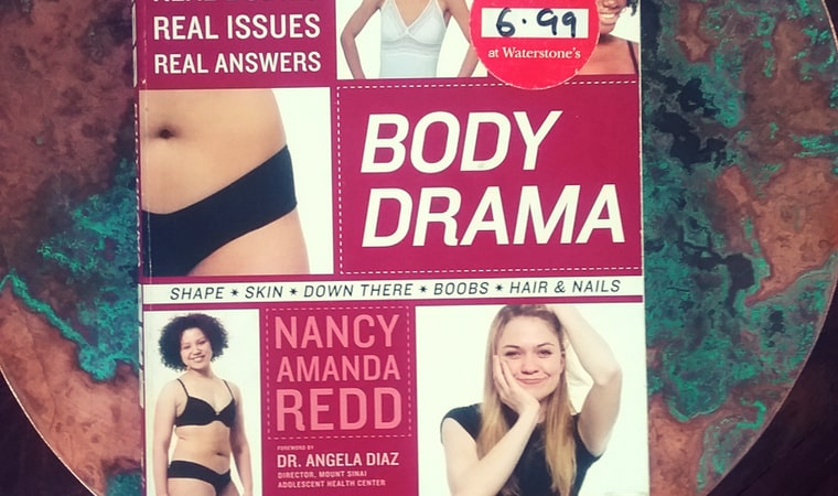 cover of Body Drama Real Girls, Real Bodies, Real Issues, Real Answers by Nancy Redd