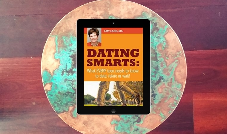 cover of Dating Smarts What Every Teen Needs to Know to Date, Relate or Wait! by Amy Lang