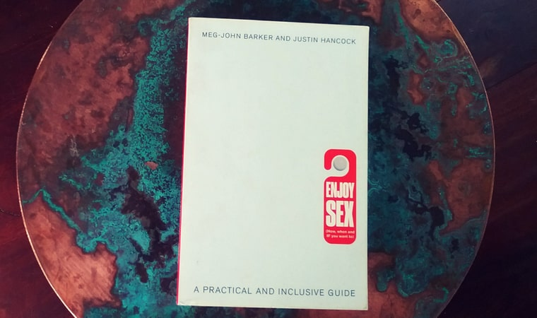 cover of Enjoy Sex (How, when and if you want to) A Practical and Inclusive Guide by Meg-John Barker & Justin Hancock