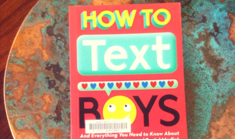 cover of How To Text Boys by Kelli Dunham