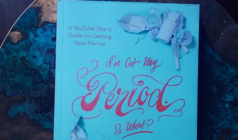cover of I've Got My Period. So What by Clara Henry