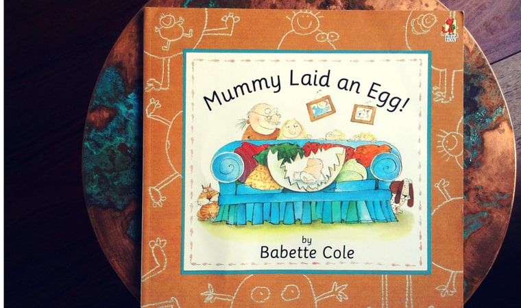 cover of Mummy Laid An Egg by Babette Cole