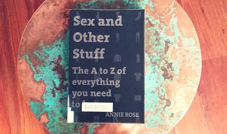 cover of Sex And Other Stuff The A to Z Of Everything You Need To Know by Annie Rose